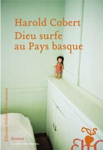 Cover Dieu surfe au pays basque - Harold Cobert Carnet de lecture